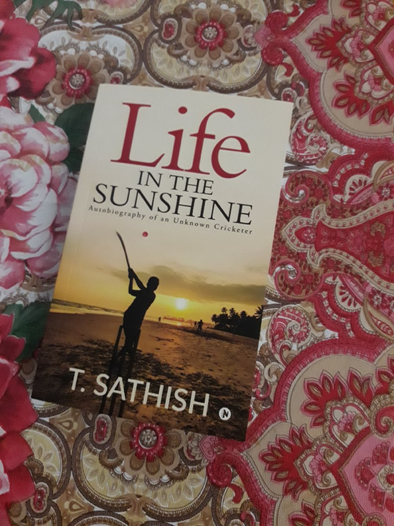 Book Review — Life In the Sunshine by T Satish