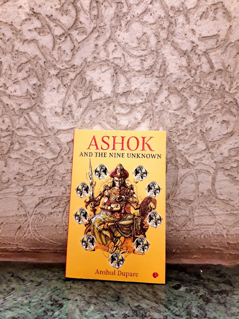 Book Review - Ashok and the Nine Unknown by Anshul Dupare
