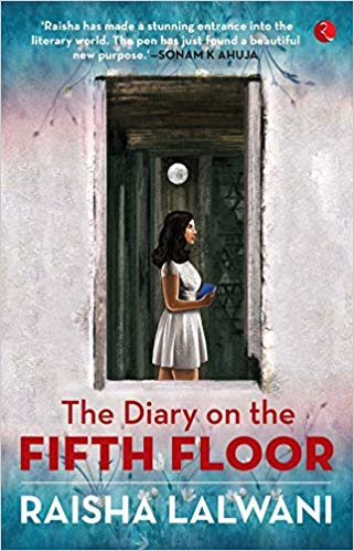 Book Review — The Diary on the Fifth Floor by Raisha Lalwani