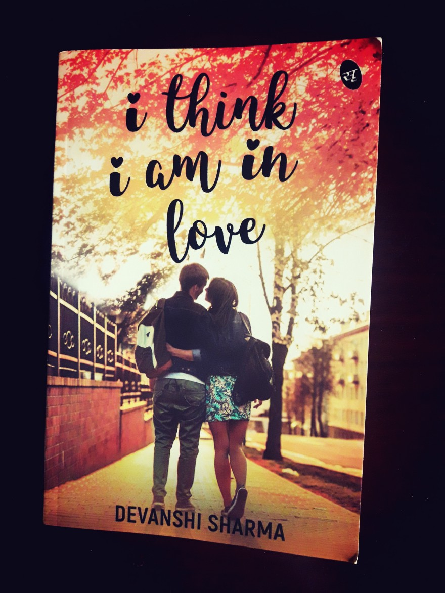 Book Review — I think I am in Love