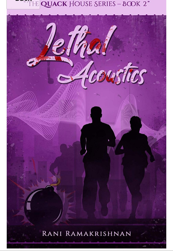 Book Review — Lethal Acoustics (The Quack House Series Book 2) by Rani Ramakrishnan