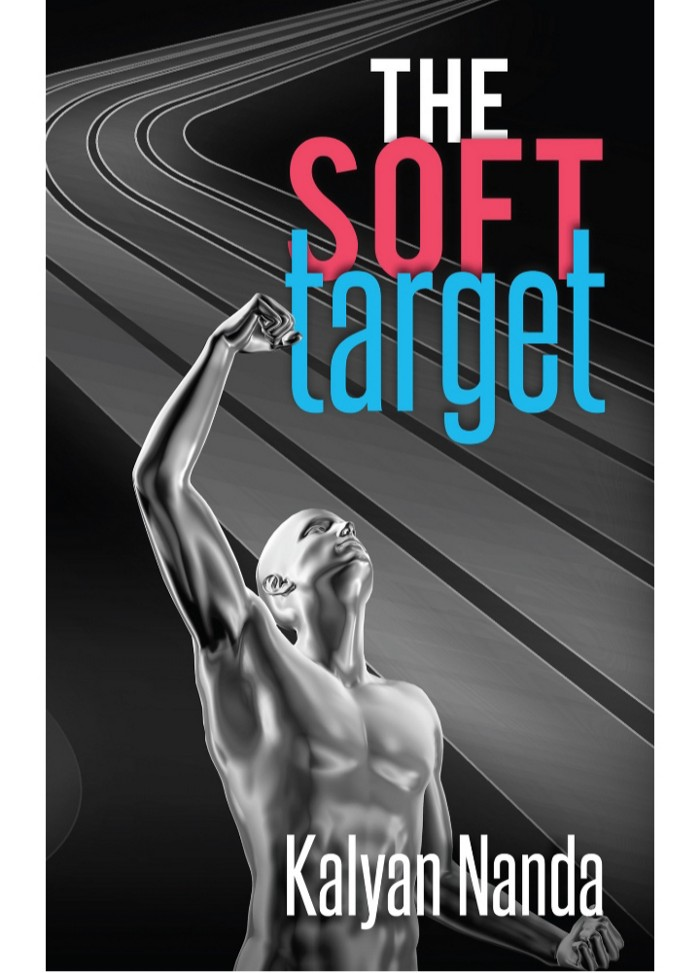 Book Review — The Soft Target by Kalyan Nanda