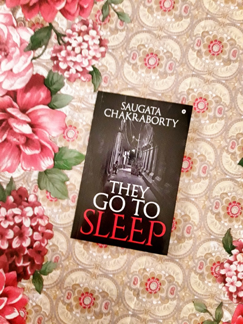 Book Review — They Go to Sleep by Saugata Chakraborty