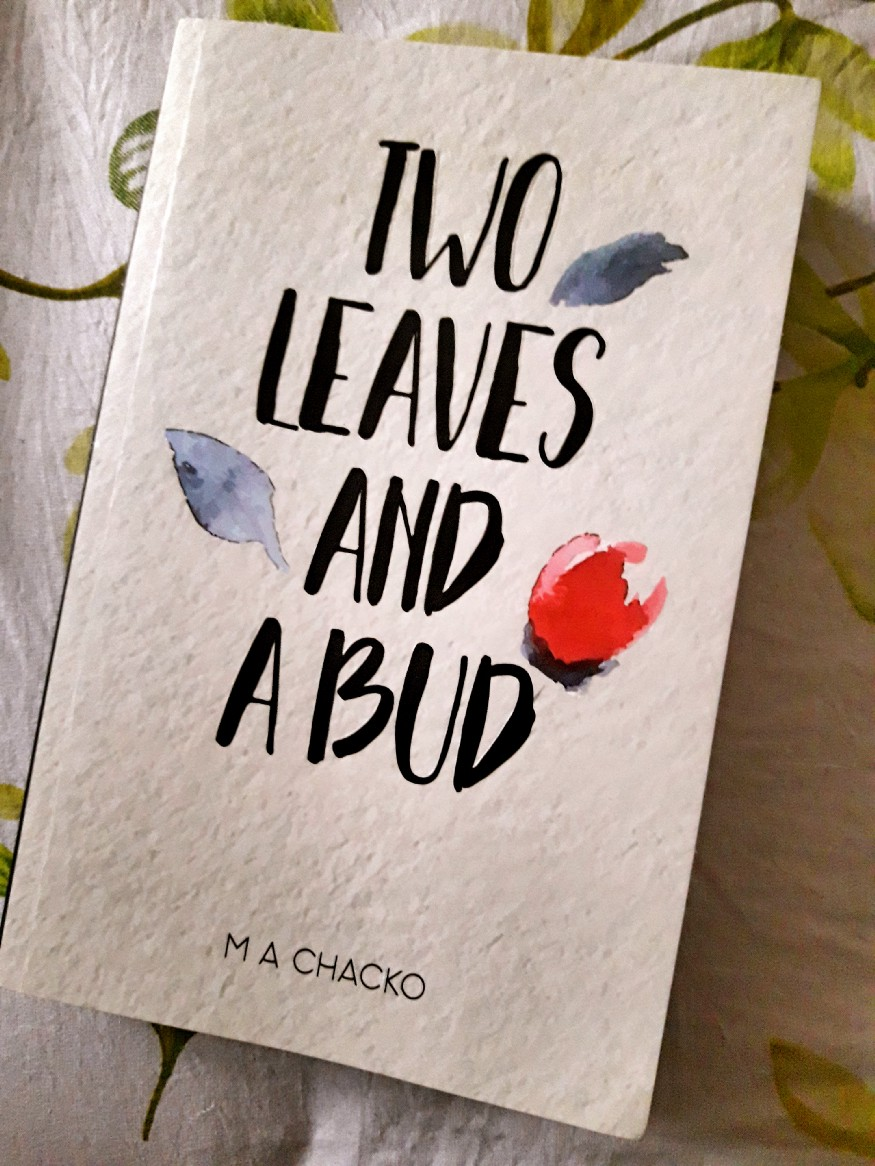 Book Review — Two Leaves and a Bud by M A Chacko