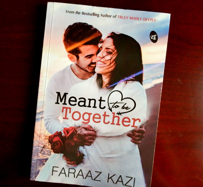 Book Review — Meant to be Together by Faraaz Kazi