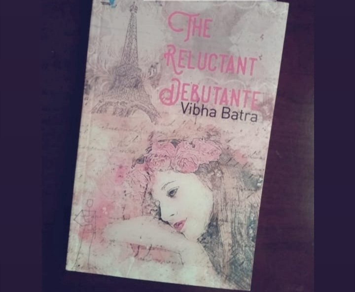 Book Review - The Reluctant Debutante  by Vibha Batra