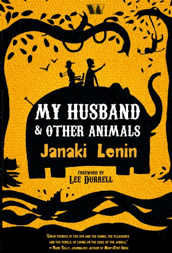 Book Review — My Husband and Other Animals by Janaki Lenin