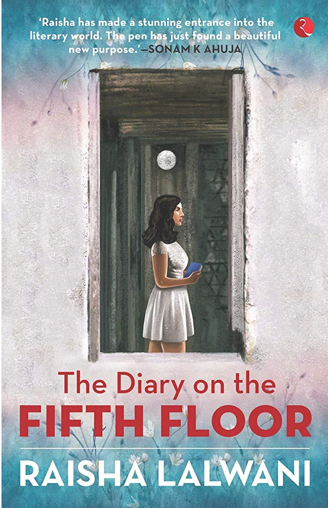 Book Review - The Diary on the Fifth Floor by Raisha Lalwani