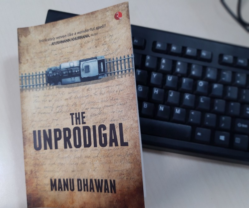 Book Review - The Unprodigal  by Manu Dhawan