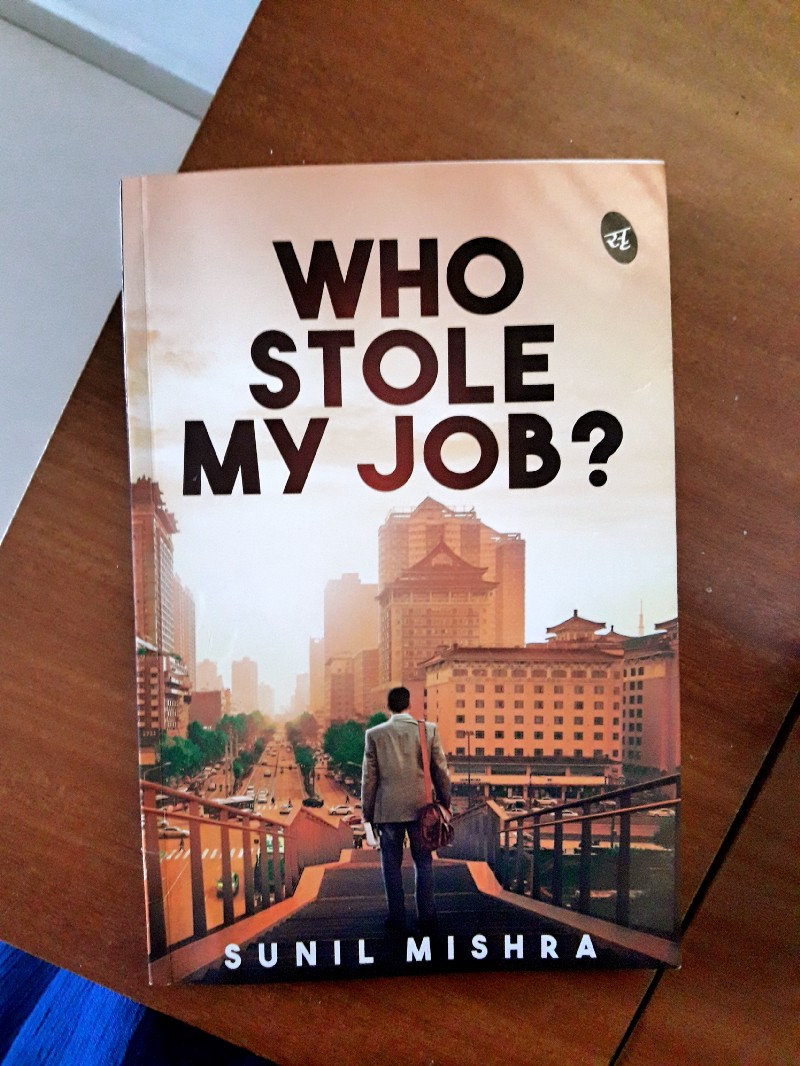 Book Review — Who Stole My Job by Sunil Mishra