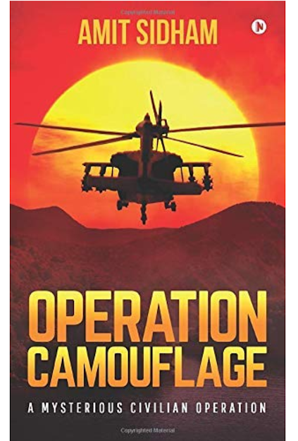 Book Review - Operation Camouflage: A Mysterious Civilian  Operation by Amit Sidham