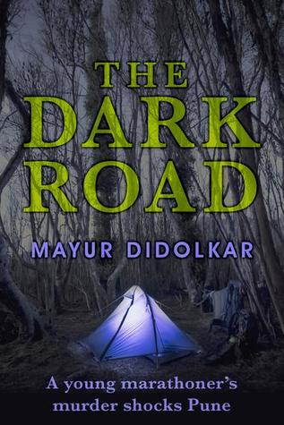 Book Review — The Dark Road by Mayur Didolkar