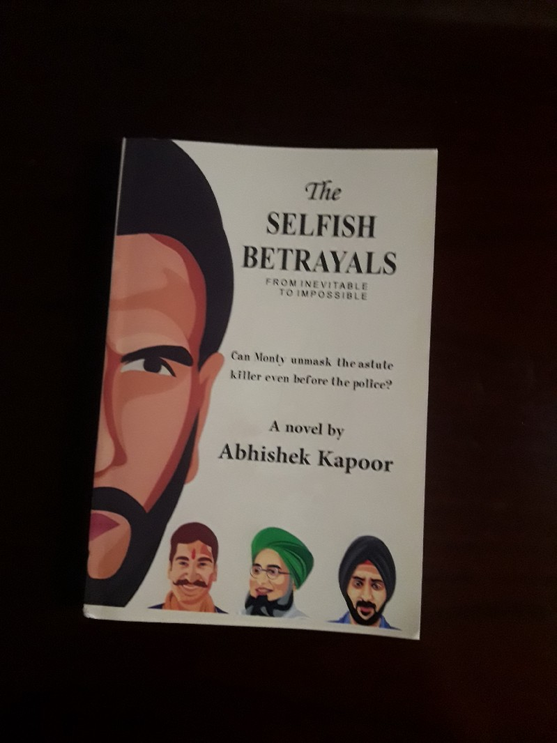 Book Review - The Selfish Betrayals  by Abhishek Kapoor