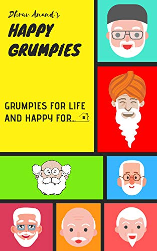 Book Review - Happy Grumpies: Grumpies for life and happy for…by Dhruv Anand