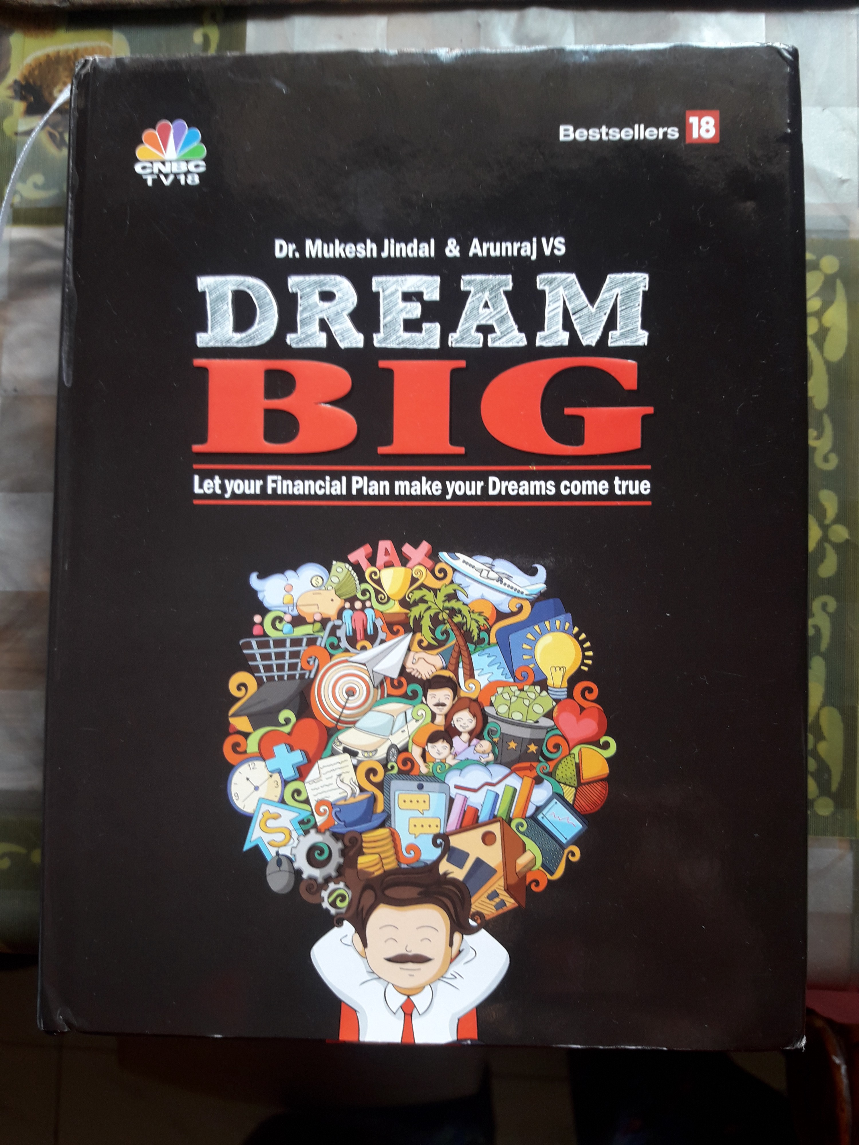 Book Review — Dream Big : Let Your Financial Plan Make Your Dream Come True by Mukesh Jindal, Arunraj VS