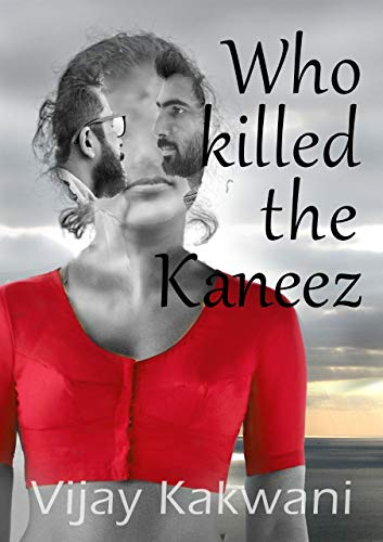 Book Review — Who Killed the Kaneez? by Vijay Kakwani