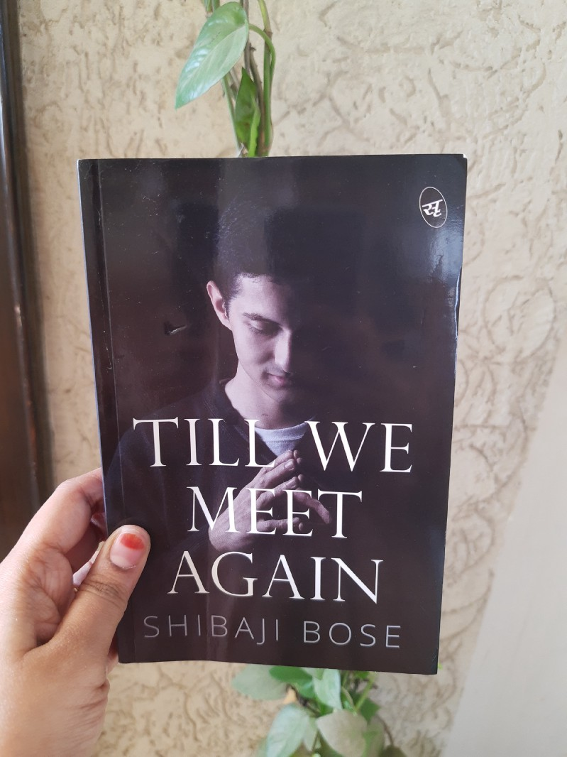 Book Review-Till We MeetAgain by ShibajiBose