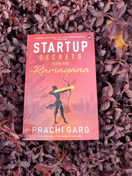 Book Review - Startup Secrets from the Ramayana by Prachi Garg